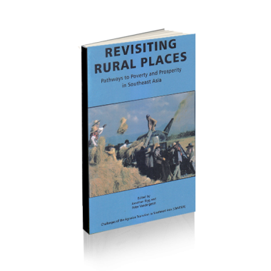 Revisiting Rural Places : Pathways to Povert and Prosperity in Southeast Asia